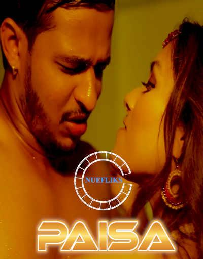18+ Paisa 2021 S01E03 Nuefliks Original Hindi Web Series 720p UNRATED HDRip 180MB Download