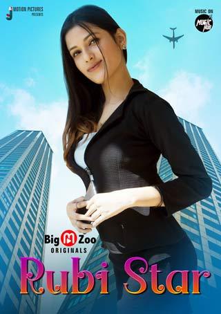 18+ Rubi Star 2021 S01 Complete Hindi BigMovieZoo Web Series 720p UNRATED HDRip 170MB Download