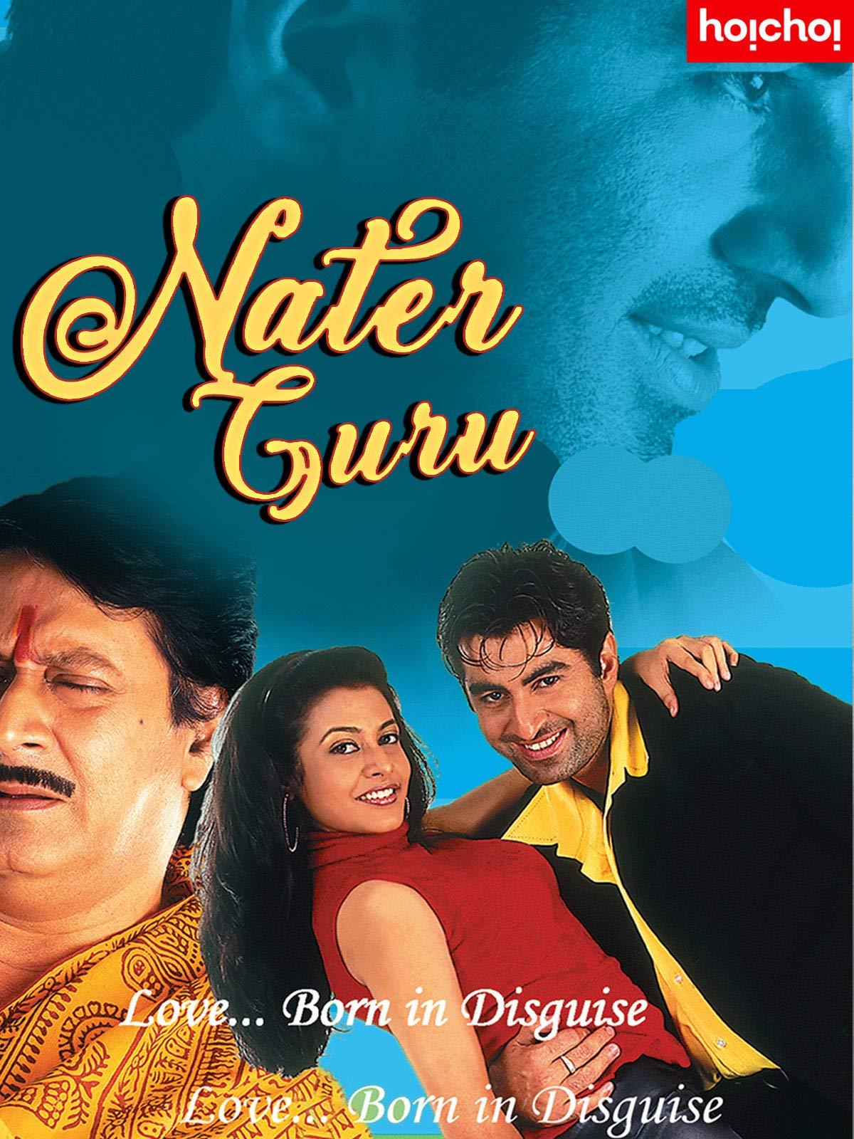 Nater Guru (2021) Bengali Full Movies 720p WEB-DL 1GB x264 AAC