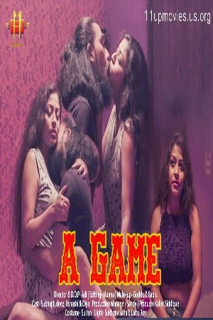 A Game 2021 S01E01 11UpMovies Original Hindi Web Series 720p UNRATED HDRip 172MB Download