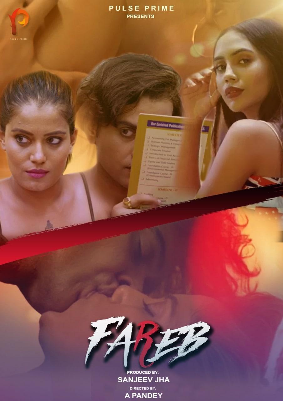 Download Fareb 2021 S01E01 Hindi PulsePrime Original Web Series 720p HDRip 140MB