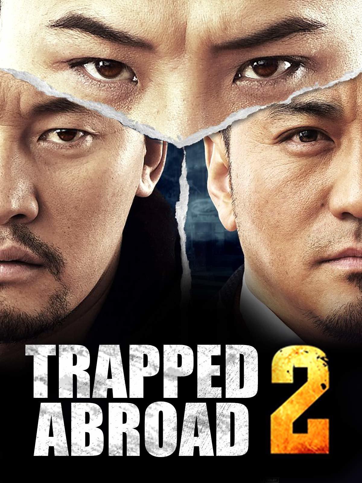 Trapped Abroad 2 2016 Hindi Dual Audio 500MB HDRip 720p HEVC x265 ESubs
