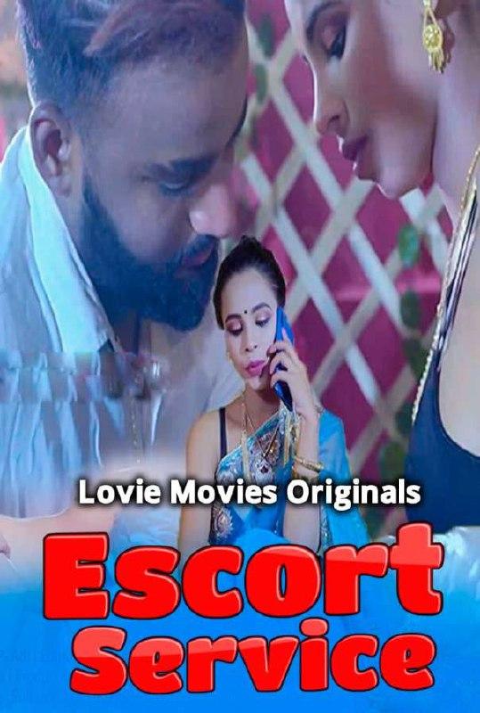 18+ Escort Service 2021 S01E02 Hindi Lovemovies Original Web Series 720p HDRip 180MB x264 AAC