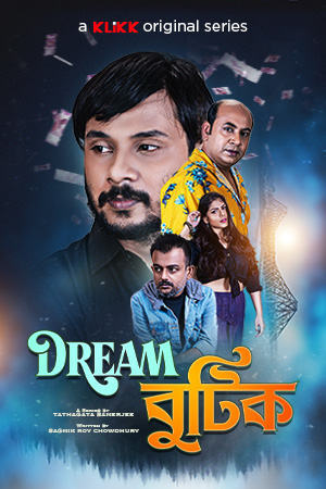 Dream Boutique 2021 S01 Complete Bengali Klikk Original Web Series 500MB HDRip Download