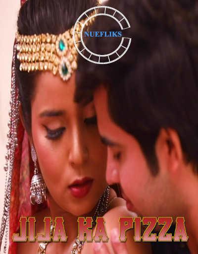 Jija Ka Pizza 2021 S01E01 Nuefliks Originals Hindi Web Series 720p HDRip 192MB Download
