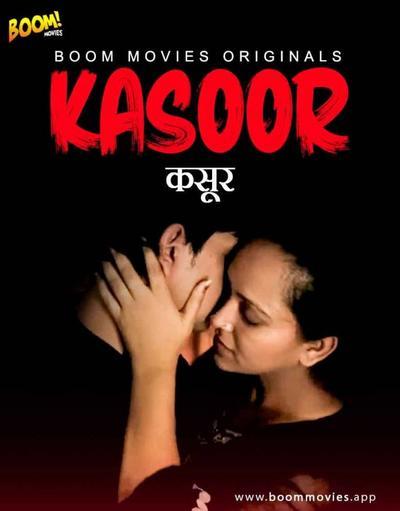 18+ Kasoor 2021 BoomMovies Originals Hindi Short Film 720p HDRip 170MB x264 AAC