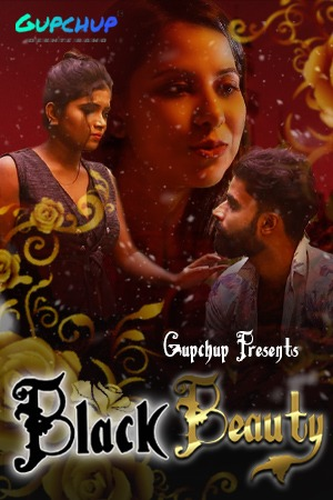 Black Beauty 2021 S01E01 GupChup Original Hindi Web Series 720p HDRip 162MB Download