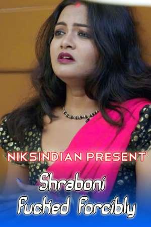18+ Shraboni Fucked Forcibly (2021) NiksIndian Originals Hindi Short Film 720p HDRip 300MB Download