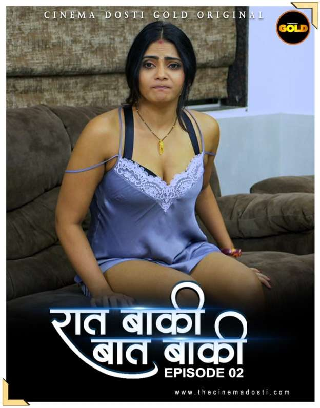18+ Raat Baaki Baat Baaki 2021 S01EP02 GoldFlix Originals Hindi Web Series 720p HDRip 200MB Download