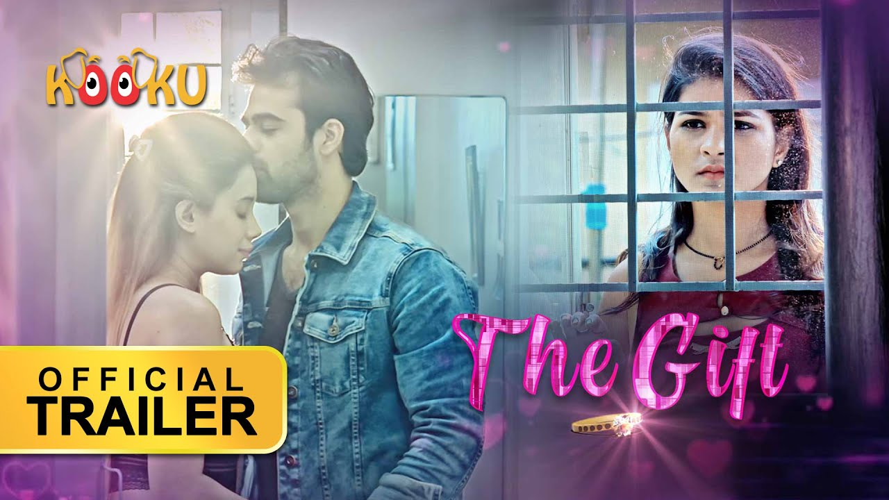 The Gift 2021 Hindi Kooku App Original Web Series Official Trailer 1080p HDRip 20MB Download