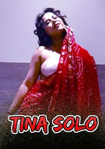 Tina Solo 2021 11UpMovies Originals Hindi Video 720p HDRip 150MB