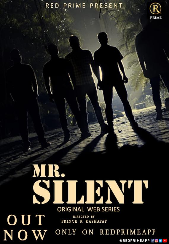 Mr Silent 2021 S01 Hindi Complete Redprime Originals Web Series 720p HDRip 450MB x264 AAC