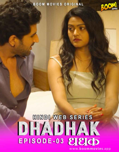 Dhadhak 2021 S01E03 Hindi Boommovies Original Web Series 720p HDRip 172MB Download