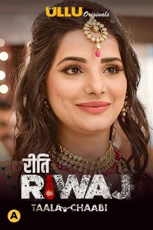 18+ Taala Chaabi (Riti Riwaj) 2021 S01 Hindi Complete Ullu Original Web Series 720p HDRip 200MB Download