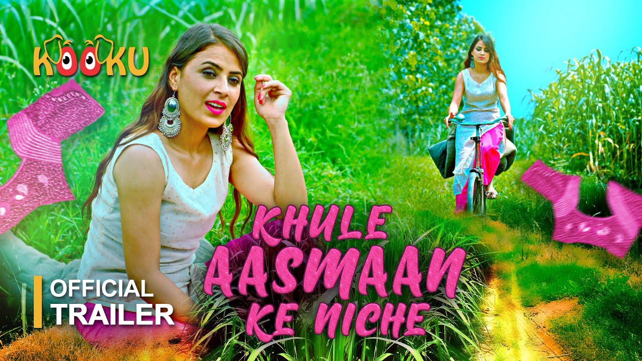 Khule Aasman Ke Niche 2021 S01 Hindi Kooku App Original Web Series Official Trailer 1080p HDRip 45MB Download