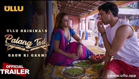 Gaon Ki Garmi (Palang Tod) 2021 S01 Hindi Ullu Originals Web Series Official Trailer 1080p HDRip 10MB Download