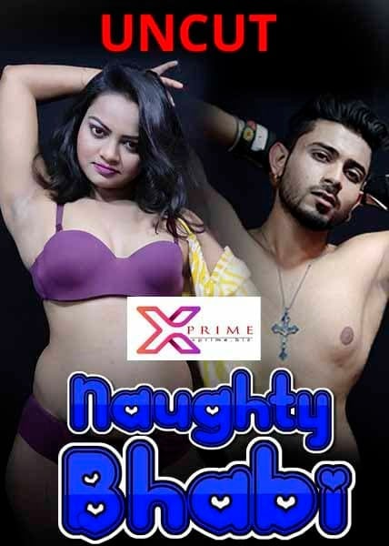 Naughty Bhabhi 2021 XPrime UNCUT Hindi Short Film 720p HDRip 140MB