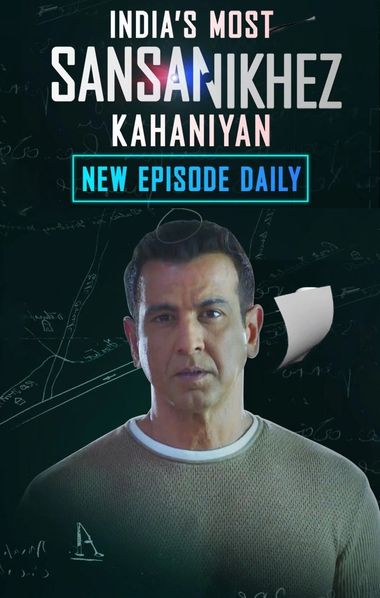 Indias Most Sansanikhez Kahaniyan 2021 S01 Hindi [31 To 38 Eps] Web Series 480p HDRip 1GB x264 AAC