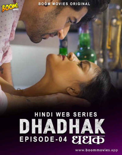 Dhadhak 2021 S01E04 Hindi Boommovies Original Web Series 720p HDRip 200MB