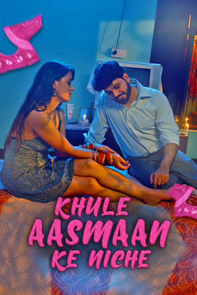 18+ Khule Aasman Ke Niche 2021 S01 Hindi Kooku App Original Complete Web Series 720p HDRip 400MB Download