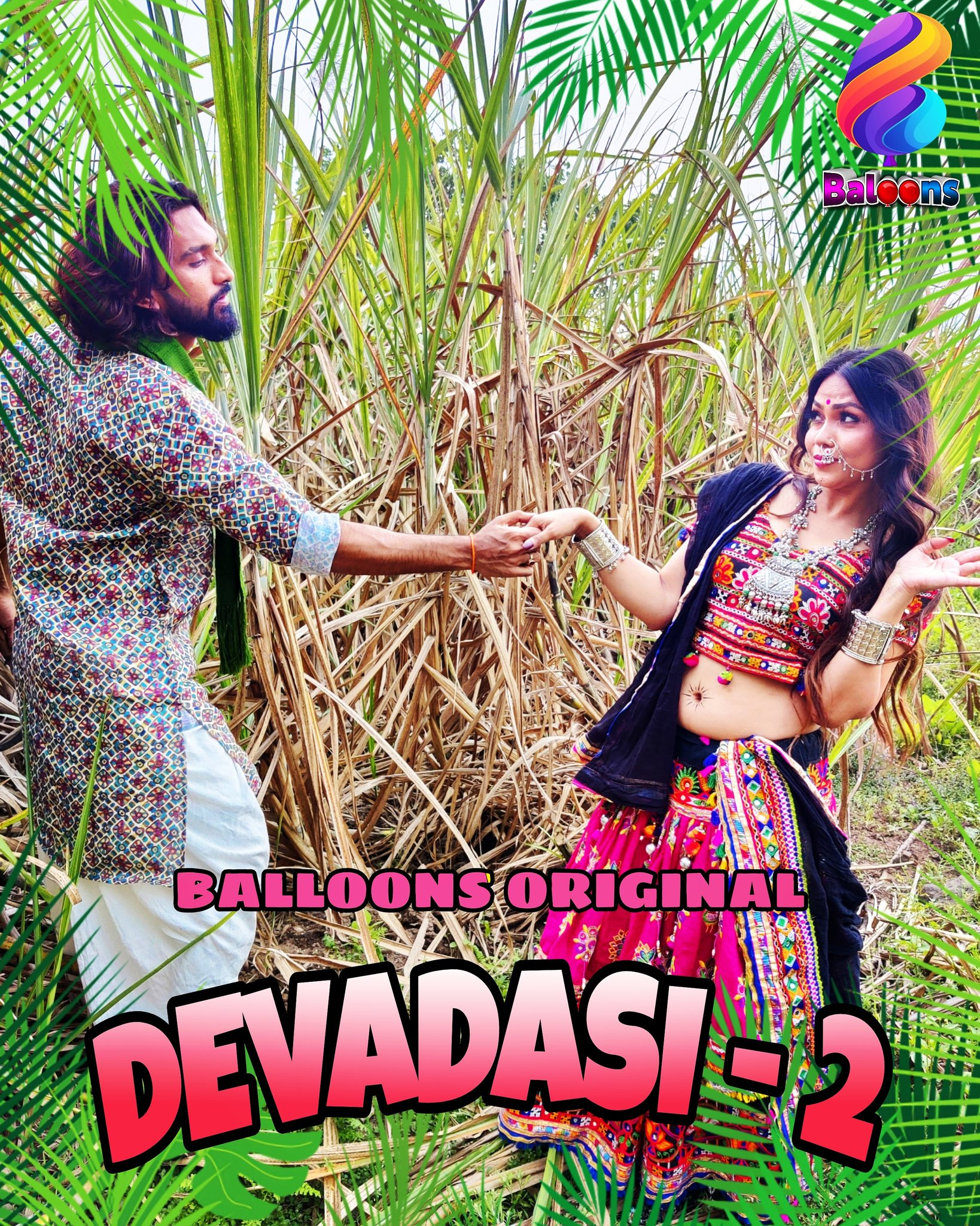 Devadasi 2021 S02E03 Hindi Balloons Original Web Series 720p HDRip 162MB Download