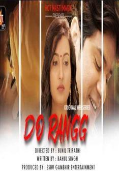18+ Do Rangg 2021 S01 Complete HotMasti Original Hindi Web Series 720p HDRip 250MB x264 AAC