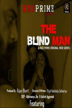 Blind Man 2021 S01 Complete RedPrime Hindi Web Series 720p HDRip 453MB Download