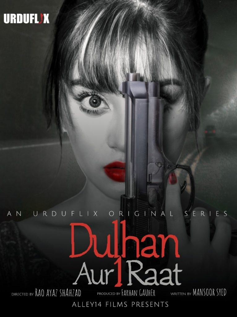 Dulhan Aur Aik Raat 2021 S01 Hindi Urduflix Complete Web Series 720p HDRip 350MB x264 AAC