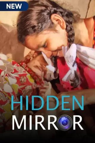 Hidden Mirror 2021 S01 Hindi MX Original Complete Web Series 720p HDRip 700MB Download