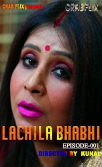 Lachila Bhabhi 2021 S01E01 CrabFlix Original Hindi Web Series 720p UNRATED HDRip 140MB Download