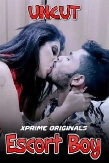 18+ Escort Boy 2021 XPrime UNCUT Hindi Short Film 720p UNRATED HDRip 180MB x264 AAC