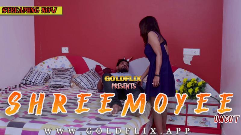 Shreemoyee 2021 GoldFlix UNCUT Hindi Short Film 720p HDRip 150MB Download