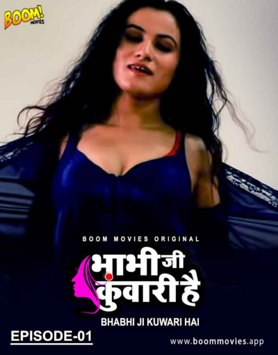 18+ Bhabhi Ji Kuwari Hai 2021 S01E01 Hindi Boommovies Web Series 720p HDRip 150MB x264 AAC