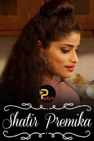 Download Shatir Premika 2021 PiliFlix Hindi Short Film 720p HDRip 140MB