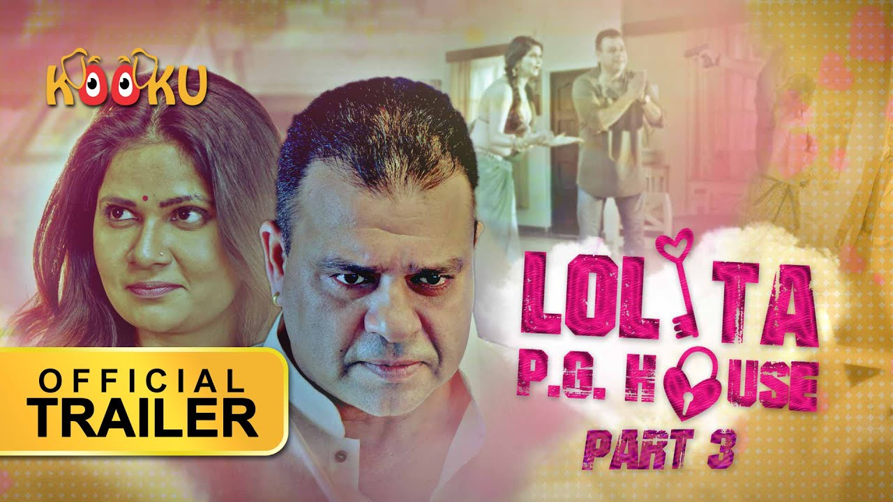 Lolita PG House Part 3 2021 S01 Kooku App Original Hindi Web Series Official Trailer 1080p HDRip 35MB Download