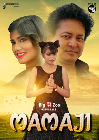 Mamaji 2021 S01 Complete Hindi BigMovieZoo Web Series 720p UNRATED HDRip 180MB Download