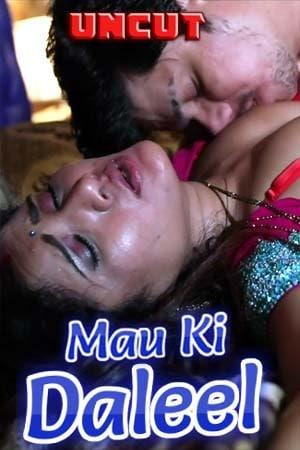 Download Mau Ki Daleel 2021 S01 Complete HotMasti Original Hindi Web Series 720p HDRip 350MB