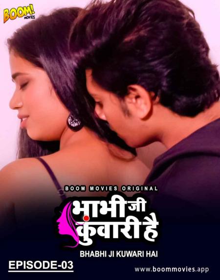 Bhabhi Ji Kuwari Hai 2021 S01E03 Hindi Boommovies Web Series 720p HDRip 170MB Download