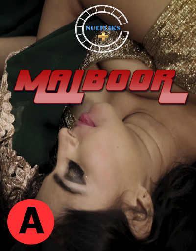 Majboor 2021 Nuefliks Hindi Short Film 720p HDRip 120MB Download
