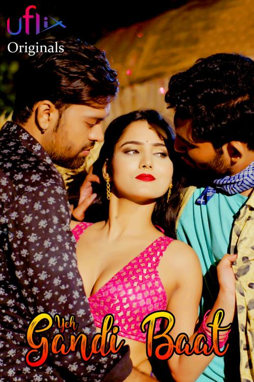 Download Yeh Gandi Baat 2021 Uflix Hindi Short Film 720p UNRATED HDRip 180MB