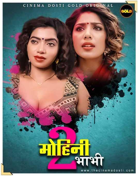 Mohini Bhabhi 2 2021 CinemaDosti Originals Hindi Short Film 720p HDRip 200MB x264 AAC