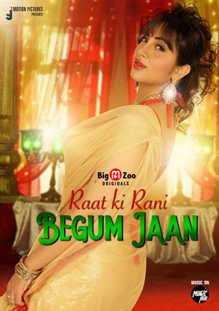 Raat ki Rani Begum Jaan 2021 S01 Complete Bigmoviezoo Series 720p HDRip 230MB x264
