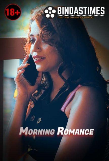 Morning Romance 2021 BindasTimes Originals Hindi Short Film 720p HDRip 180MB Download