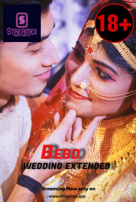 Bebo Wedding Extended 2021 StreamEx Hindi Short Film 720p HDRip 100MB Download