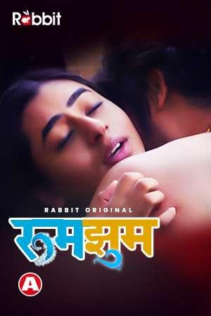 Rumjhum 2021 S01 RabbitMovies Original Hindi Complete Web Series 720p HDRip 430MB Download