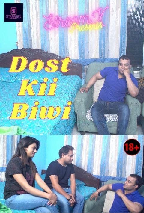 Dost Ki Biwi 2021 StreamEx Hindi Short Film 720p HDRip 190MB x264
