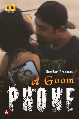 A Goom Phone 2021 S01E01 Bumbam Hindi Web Series 720p HDRip 110MB