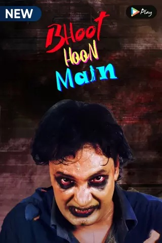 Bhoot Hoon Main 2021 S01 Hindi MX Original Complete Web Series 1080p HDRip 2GB x264 AAC