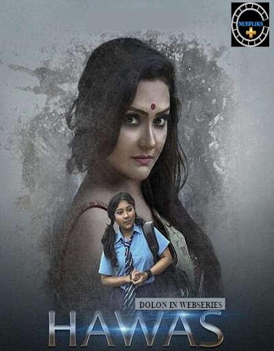 Hawas (2021) 720p HDRip Nuefliks Hindi Season 1 Hot Web Series