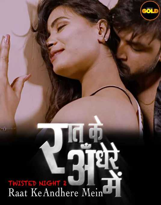 18+ Twisted Night 2021 S01EP02 Hindi GoldFlix Originals Web Series 720p HDRip 180MB x264 AAC